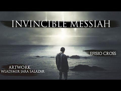 """Invincible Messiah"" 