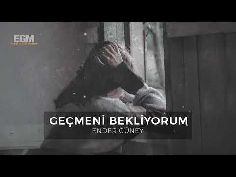 Geçmeni Bekliyorum - Ender Güney (Official Audio)