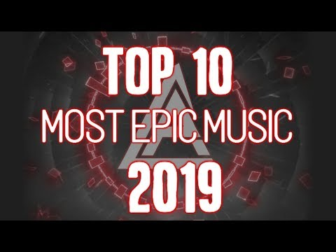 TOP 10 MOST EPIC MUSIC OF 2019 - Carlos Alvarez