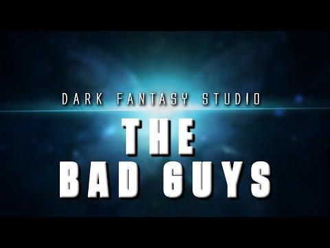 Dark fantasy studio- The bad guys (epic action music)