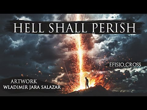 """Hell Shall Perish"" | Efisio Cross"