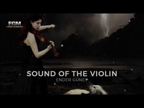 Sound Of The Violin - Ender Güney (Official Audio)