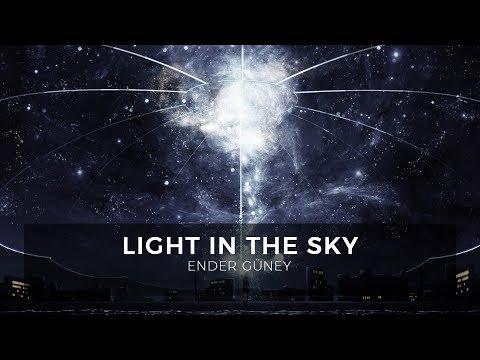 Light in The Sky - Ender Güney (Official Audio)