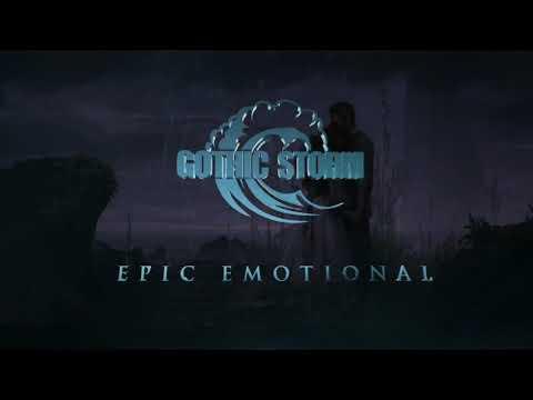 Gothic Storm - Whisper Of Hope (Epic Emotional)