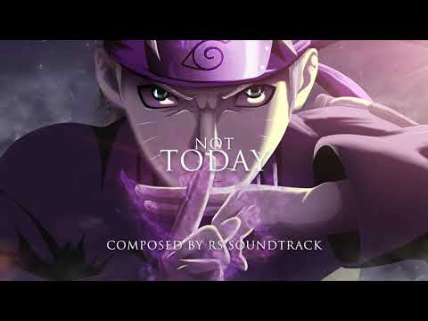 Epic Music: Not Today (Track 50!) by RS Soundtrack