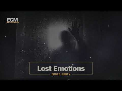 Lost Emotions - Ender Güney - (Official Audio) Cinematic Electro