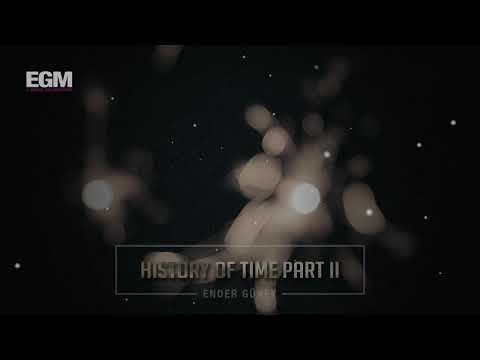 History Of Time Part II Cinematic Series - Ender Güney (Official Audio)