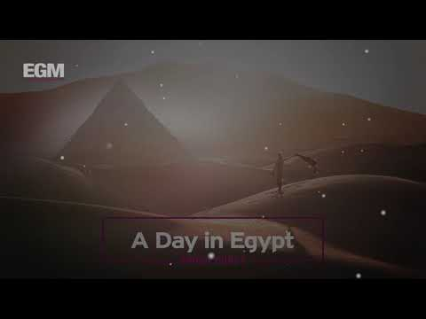 A Day in Egypt - Ethnic Cinematic - Ender Güney (Official Audio)