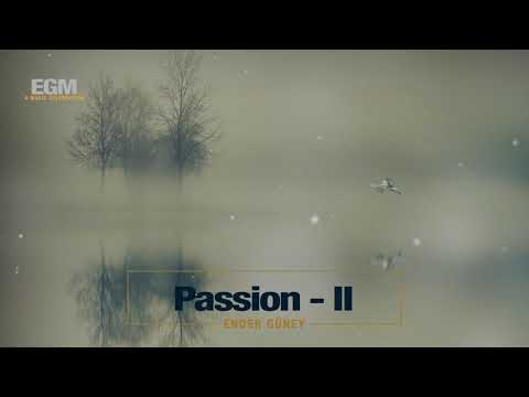 Passion II - Ender Güney (Official Audio)
