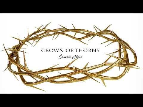 """Crown Of Thorns"" 