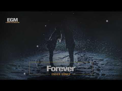 Forever - Ender Güney (Official Audio)