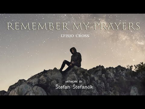 """Remember My Prayers"" 