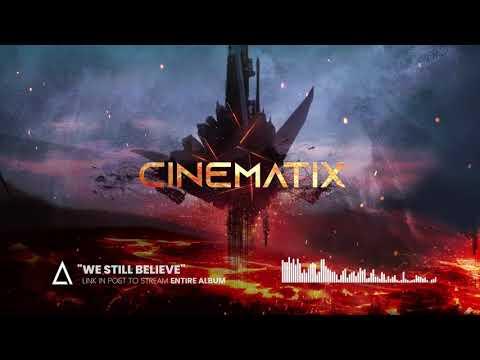 """We Still Believe"" from the Audiomachine release CINEMATIX"