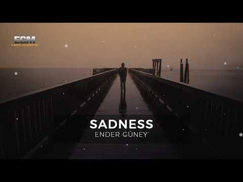 Sadness - Ender Güney (Official Audio)