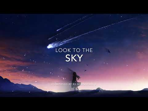 Epic Music: Look to the Sky (Track 46) by RS Soundtrack