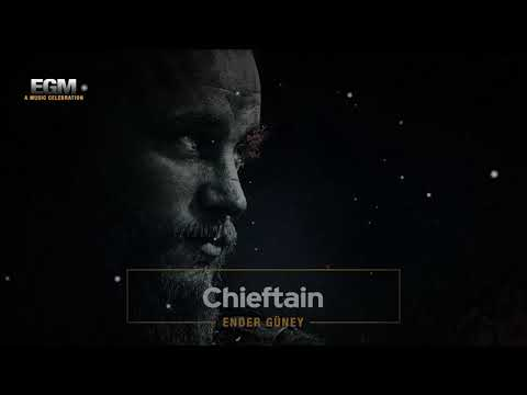 Chieftain - Epic Cinematic Music - Ender Güney (Official Audio)