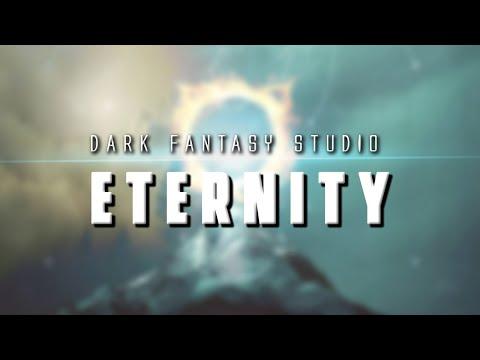 Dark fantasy studio- ETERNITY (epic music)