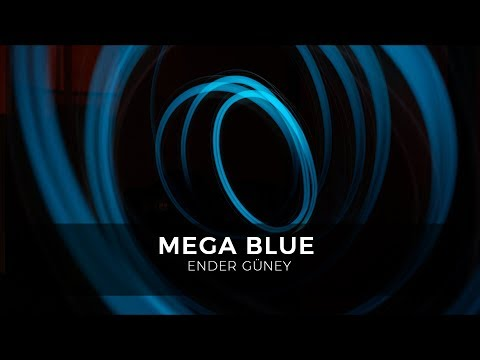 Mega Blue - Ender Guney