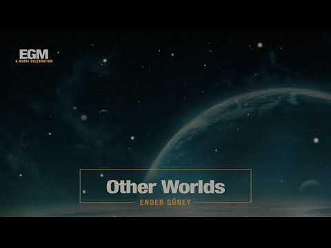 Other Worlds - Ender Güney (Official Audio) Cinematic Music