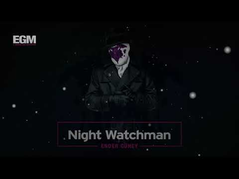 Night Watchman - Cinematic Music / Ender Güney (Official Audio)