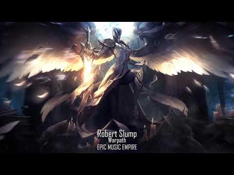Robert Slump - Warpath | Intense Battle Music