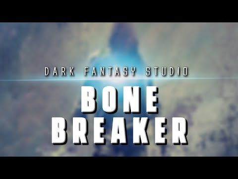 Dark fantasy studio- Bone breaker (royalty free epic action music)