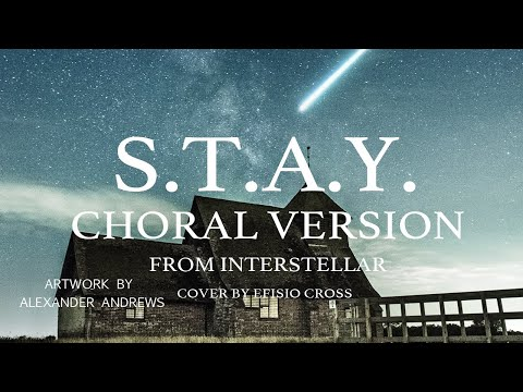 S.T.A.Y. - Hans Zimmer (Choral Version) | Cover by Efisio Cross