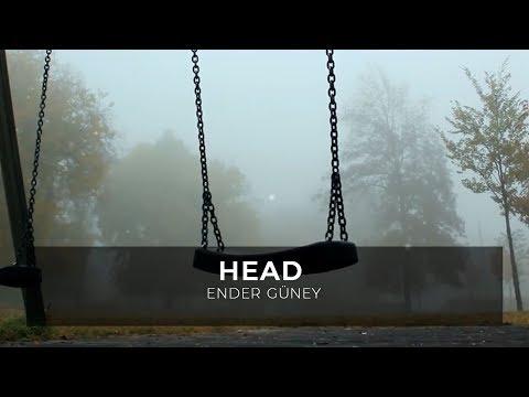 Head - Ender Güney (Official Audio)
