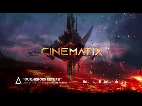 """Our Heroes Return"" from the Audiomachine release CINEMATIX"