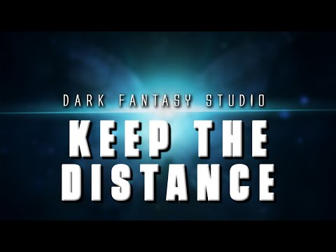 Dark fantasy studio- Keep the distance (epic action music)