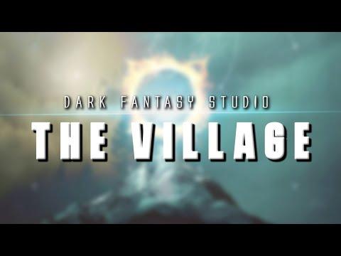 Dark fantasy studio- THE VILLAGE (epic music)