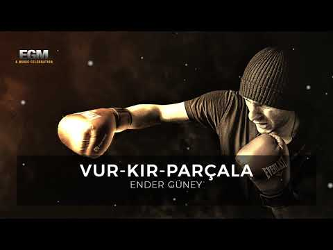 Vur Kır Parçala - GYM - Motivation - Ender Güney (Official Audio)
