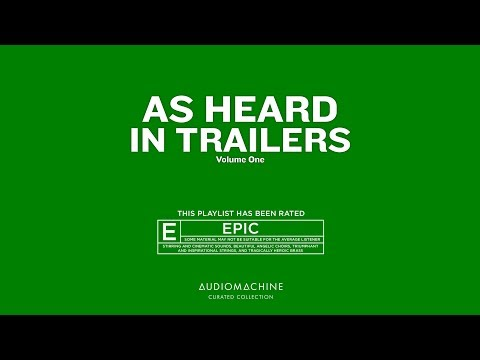 Audiomachine Curated Collection - As Heard in Trailers Vol. 1