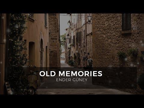 Old Memories - Ender Guney (Official Audio)