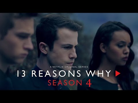 13 Reasons Why - S4 (Trailer)