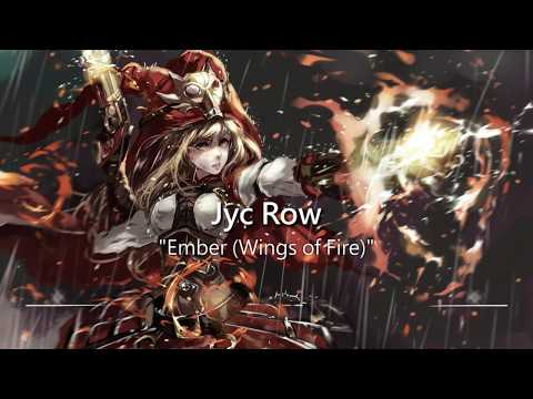 Most Epic Music Ever: Ember (Wings of Fire) by Jyc Row