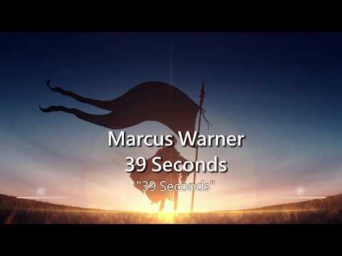 World's Most Epic Music: 39 Seconds by Marcus Warner