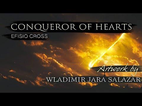 """""""Conqueror of Hearts""""   Efisio Cross"""