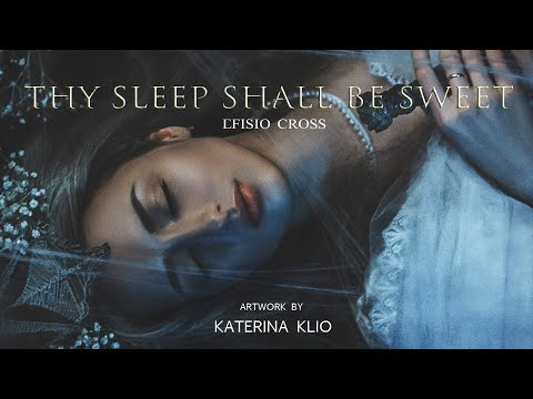 """Thy Sleep Shall Be Sweet"" 