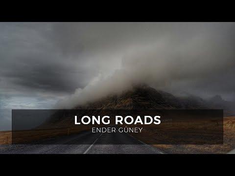 Long Roads - Ender Güney (Official Audio)
