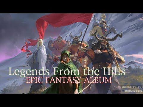 EPIC ALBUM   Champion Dreamer Music - Legends From the Hills   BEST FANTASY MUSIC