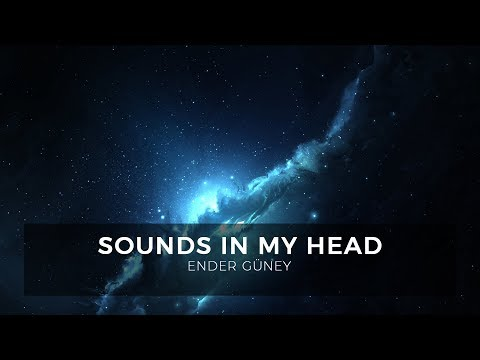 Sounds in My Head - Ender Güney (Official Audio)