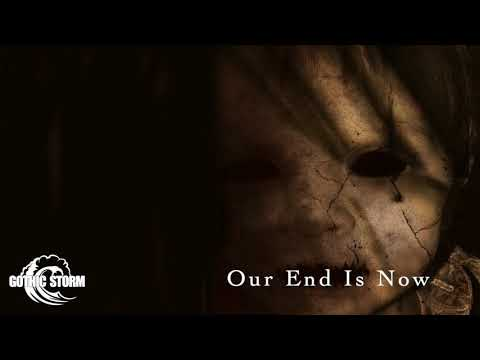 Gothic Storm - Our End Is Now (Horror)