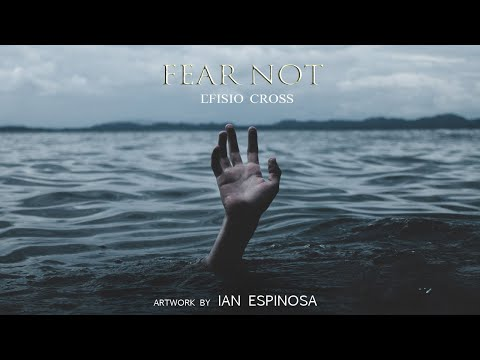 """Fear Not"" 