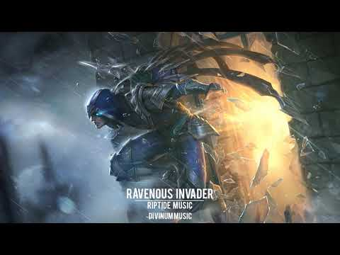 Most Intense Powerful | Riptide Music - Ravenous Invader