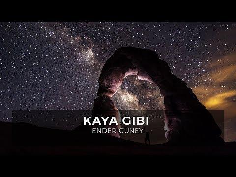 Kaya Gibi - Ender Güney