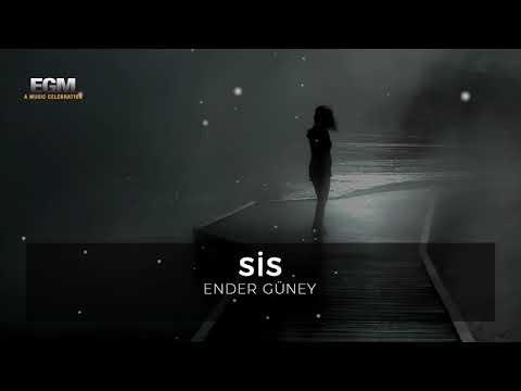 Sis - Ender Güney (Official Audio)