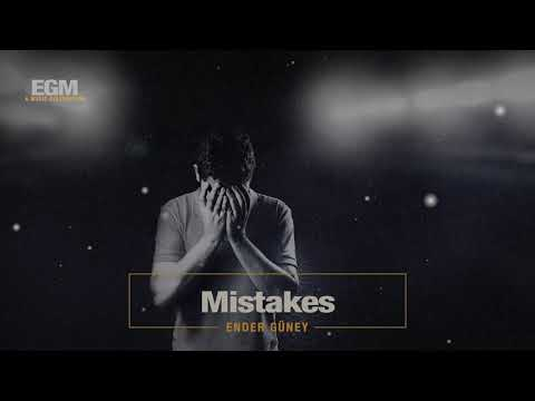 Mistakes - Ender Güney (Official Audio) Cinematic Electro
