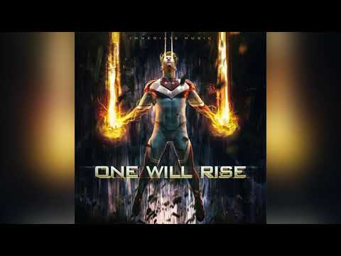 Immediate Music - One Will Rise