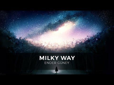 Milky Way - Ender Güney (Official Audio)